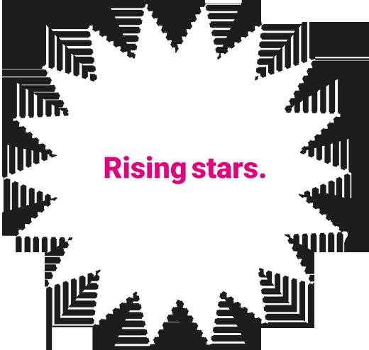 Rising stars.